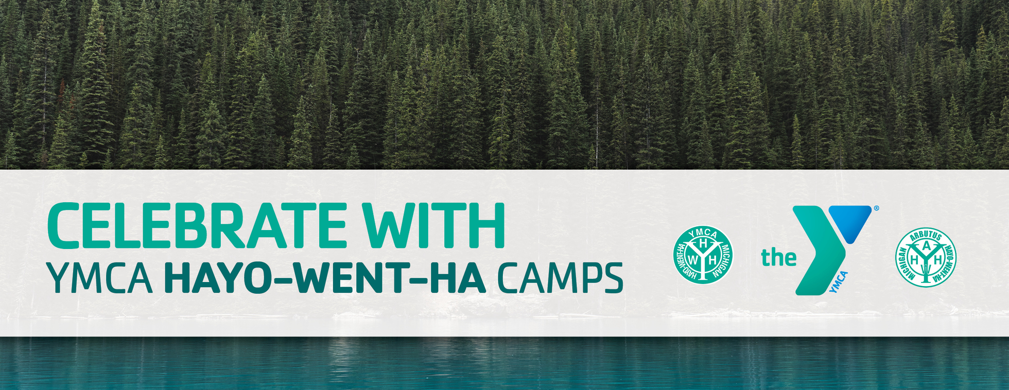 Celebrate with YMCA Hayo-Went-Ha Camps